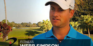 Webb Simpson on Fitness